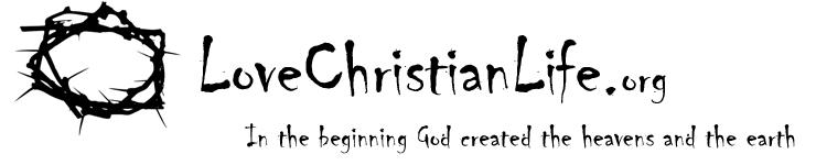 Love Christian Life